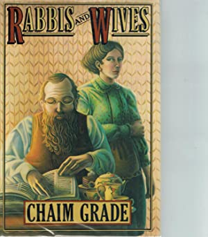 RABBIS AND WIVES: Grade, Chaim