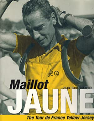 MAILLOT JAUNE The Yellow Jersey: Ollivier, Jean-Paul