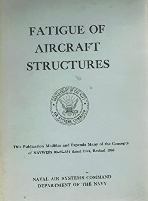 FATIGUE OF AIRCRAFT STRUCTURES: Grover, H. J