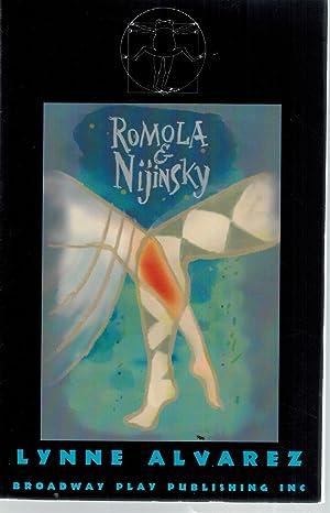 DEUX MARIAGES Romola and Nijinsky: Alvarez, Lynn
