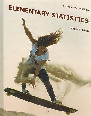 ELEMENTARY STATISTICS Second California Edition: Triola, Mario F.