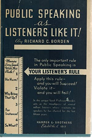 Public Speaking As Listeners Like It!: Borden, Richard C.