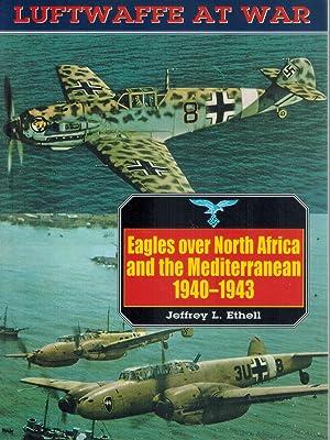 Luftwaffe 4 Eagles Over North Africa &: Ethell, Jeffrey L.