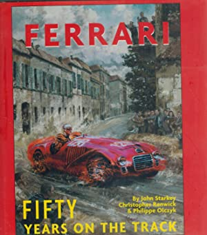 FERRARI FIFTY YEARS ON THE TRACK: Starkey, John and