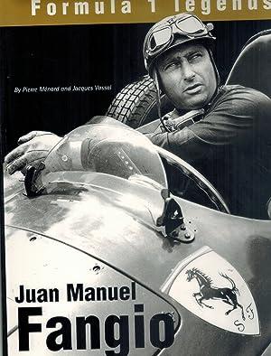 Juan Manuel Fangio: Menard, Pierre &