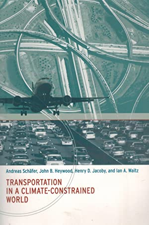 Transportation in a Climate-Constrained World: Schäfer, Andreas &