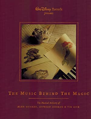 WALT DISNEY RECORDS PRESENTS: THE MUSIC BEHIND THE MAGIC THE MUSICAL ARTISTRY OF ALAN MENKEN, ...