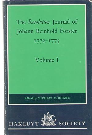 The Resolution Journal of Johann Reinhold Forster, 1772-1775: Forster, Johann Reinhold; Hoare, ...