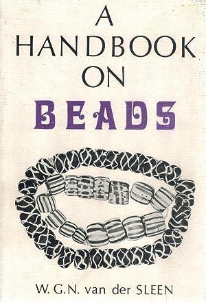 Handbook on Beads: Van Der Sleen, W.G.N.