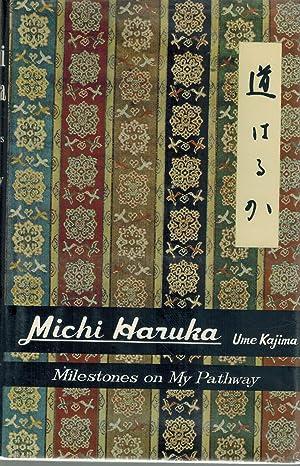 Michi haruka; Milestones on my pathway: Kajima, Ume