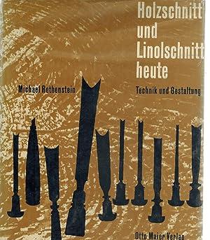 Holzschnitt Und Linolschnitt Heute: Technik Und Gestaltung: Rothenstein, Michael