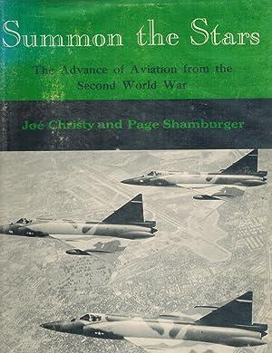 SUMMON THE STARS Advance of Aviation from the Second World War: Christy, Joe / Shamburger, Page