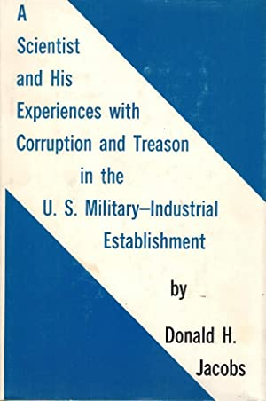 A Scientist and His Experiences with Corruption: Jacobs, Donald H.