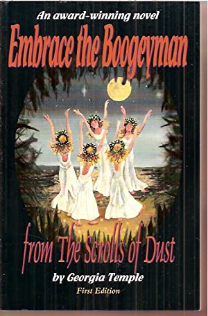 Embrace the Boogeyman: From the Scrolls of Dust