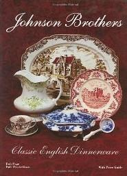 Johnson Brothers Classic English Dinnerware With Price Guide Frederiksen Dale; Page  sc 1 st  AbeBooks & Johnson Brothers: Classic English Dinnerware With Price Guide by ...