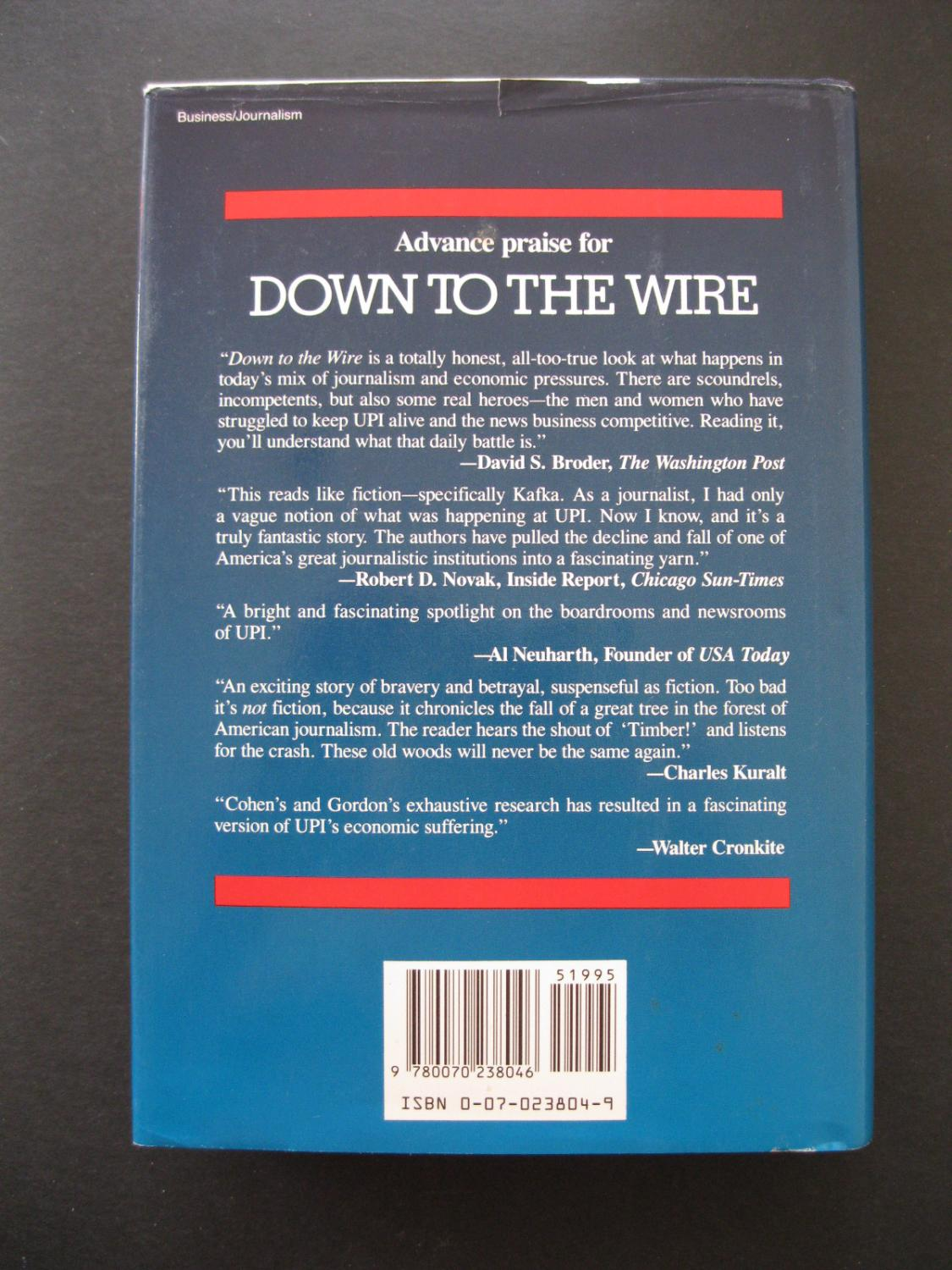 DOWN TO THE WIRE UPI\'s Fight for Survival by Gordon, Gregory;Cohen ...