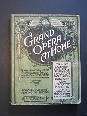GRAND OPERA AT HOME Arranged for either: Wier, Albert E