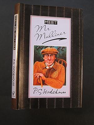 MEET MR MULLINER: Wodehouse, P G