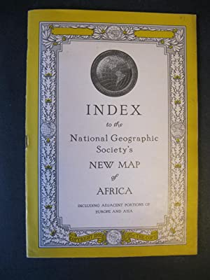 INDEX TO THE NATIONAL GEOGRAPHIC SOCIETY'S NEW MAP OF AFRICA Along With The Actual Map 'NEW MAP O...