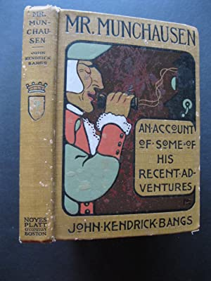 MR. MUNCHAUSEN Being a True Account -: Bangs, John Kendrick