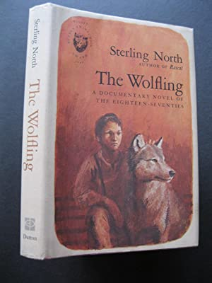 THE WOLFLING A Documentary Novel Of The Eighteen-Seventies