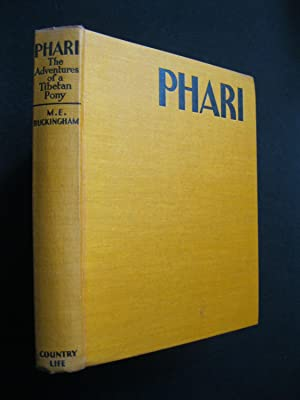 PHARI The Adventures of a Tibetan Pony: Buckingham, M E