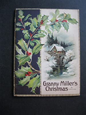 GRANNY MILLER'S CHRISTMAS: Lose, G W