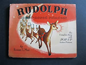 RUDOLPH THE RED-NOSED REINDEER The Complete Story: May, Robert L