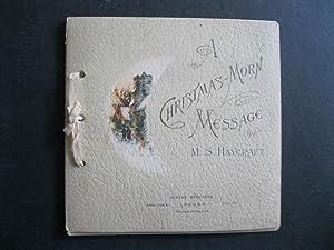 A CHRISTMAS-MORN MESSAGE: Haycraft, M S