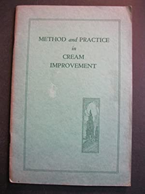 METHOD AND PRACTICE IN CREAM IMPROVEMENT