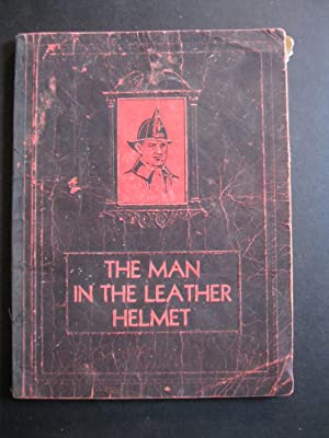 THE MAN IN THE LEATHER HELMET A: Lankford, John C