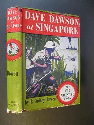 DAVE DAWSON AT SINGAPORE: Bowen, R Sidney