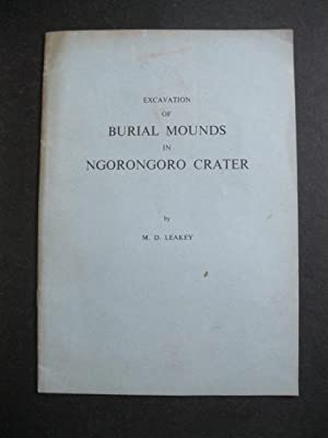 EXCAVATION OF BURIAL MOUNDS IN NGORONGORO CRATER