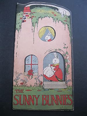 THE SUNNY BUNNIES: Notter, Florence L