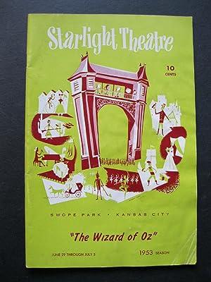 The Starlight Theatre - The Wizard of: Baum, L Frank