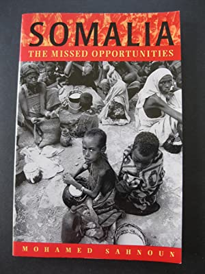 SOMALIA The Missed Opportunities