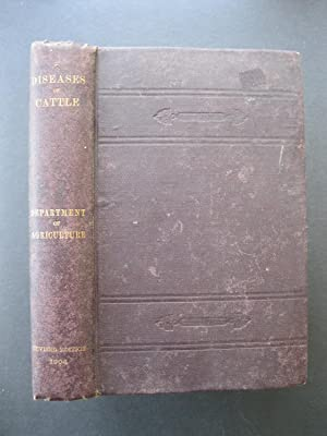 SPECIAL REPORT ON DISEASES OF CATTLE - Revised Edition - 1904