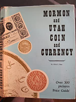 MORMON AND UTAH COIN AND CURRENCY
