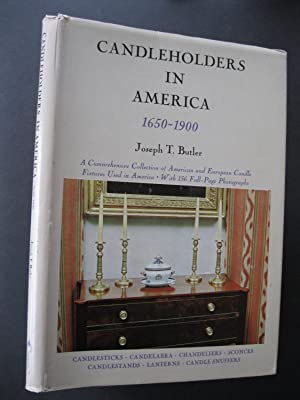 CANDLEHOLDERS IN AMERICA 1650-1900