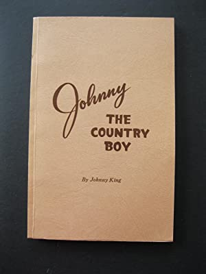 JOHNNY THE COUNTRY BOY: King, Johnny