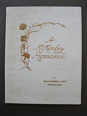A MCKINLEY ROMANCE: Jones, Alice Danner