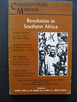 CONTEMPORARY MARXISM No. 7 Fall, 1983 - Revolution in Southern Africa