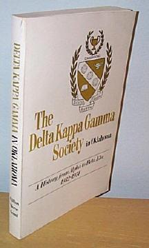 The Delta Kappa Gamma Society in Oklahoma: Clifton, Rudean; Edited