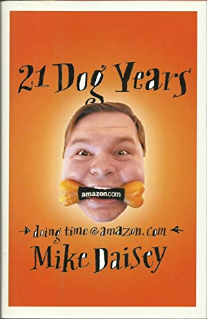 21 Dog Years: Doing Time at Amazon.Com