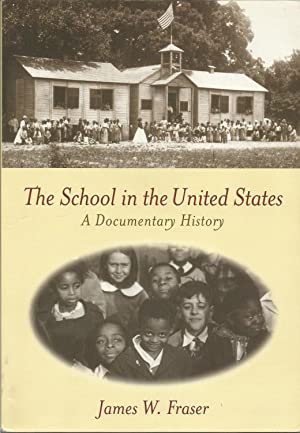 The School in the United States -: James W. Fraser