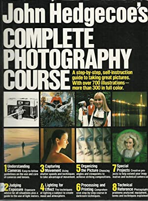 John Hedgecoes's Complete Photography Course