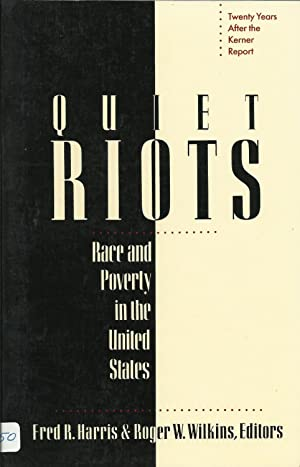 Quiet Riots - Race and Poverty in the United States