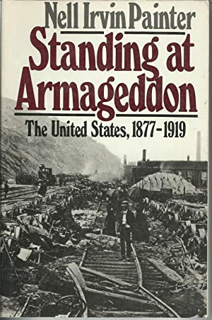 Standing at Armageddon - The United States, 1877-1919