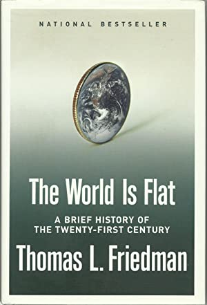 The World is Flat - A Brief History of the Twenty-First Century