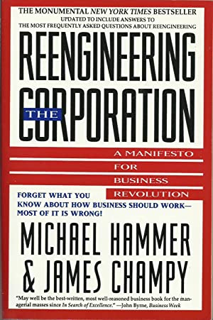 Reengineering the Corporation - A Manifesto for Business Revolution